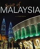 Spirit of Malaysia, Robert Raymer, 983447735X
