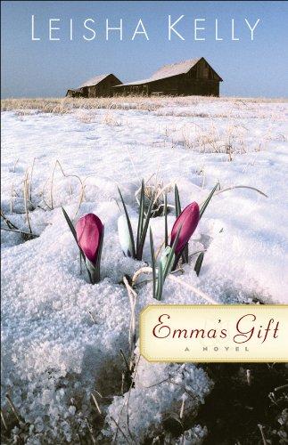 Emma's Gift: A Novel - Gift Emmas