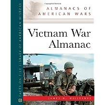 Vietnam War Almanac (Almanacs of American Wars)