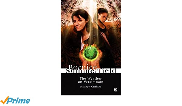 The Weather on Versimmon (Bernice Summerfield Book 1)