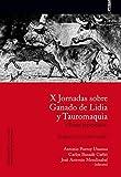 img - for X Jornadas sobre Ganado de Lidia y Tauromaquia: Pamplona, 24 y 25 de febrero de 2017 book / textbook / text book