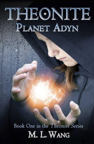 Theonite: Planet Adyn (Volume 1)
