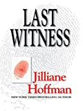 Last Witness, Jilliane Hoffman, 0786277106