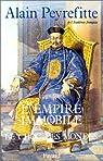 L'Empire immobile ou le choc des mondes par Peyrefitte