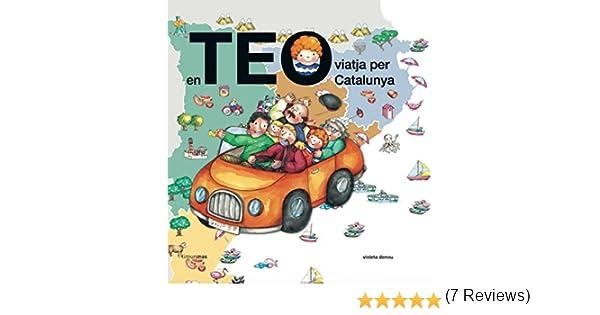 En Teo viatja per Catalunya (En Teo descobreix món): Amazon.es: Goyta Vendrell, Carlota, Esteban Noguera, Asunción, Denou, Violeta: Libros