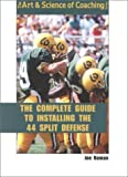 img - for The Complete Guide to Installing 44 Split Defense book / textbook / text book
