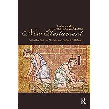Understanding the Social World of the New Testament by Dietmar Neufeld (2009-11-27)