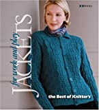 Jackets—For Work & Play (Best of Knitter's Magazine series)
