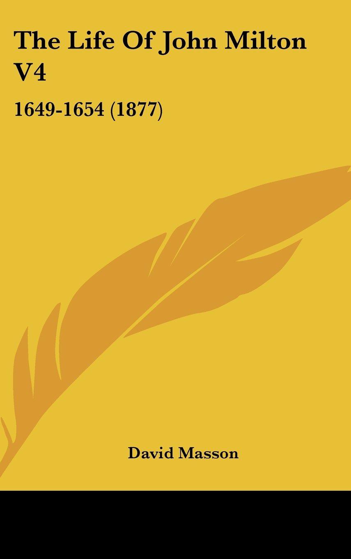 Download The Life Of John Milton V4: 1649-1654 (1877) ebook