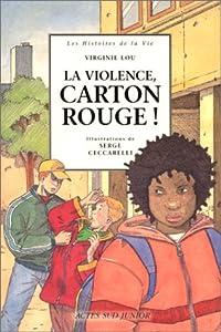 """Afficher """"La Violence, carton rouge !"""""""