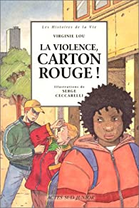 Book's Cover ofLa Violence carton rouge!