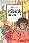 La Violence, carton rouge! par Lou-Nony
