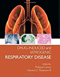 img - for Drug-induced and Iatrogenic Respiratory Disease (Hodder Arnold Publication) book / textbook / text book