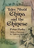 Tales about China and the Chinese, Peter Parley, 9881998344