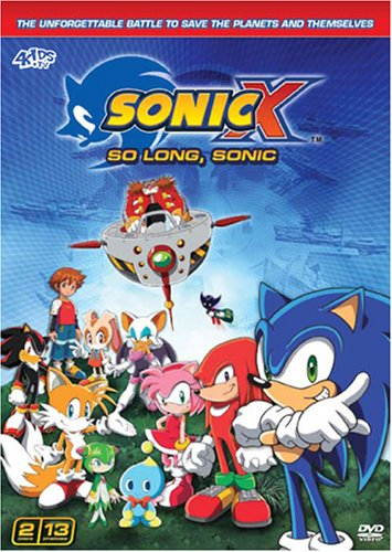 Sonic X: So Long, Sonic - Season 6 by FUNIMATION PRODUCTIONS, LTD