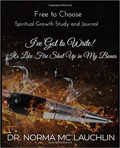 I've Got To Write! It's Like Fire Shut Up In My Bones!: Spiritual Growth Study and Journal Epub Download