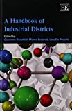 img - for A Handbook of Industrial Districts (Elgar Original Reference) book / textbook / text book