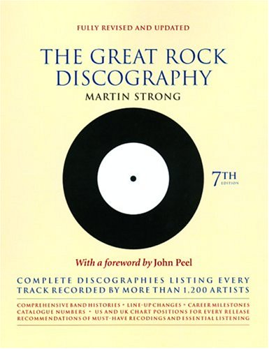The Great Rock Discography: Complete Discographies Listing Every Track Recorded by More Than 1,200 Artists PDF