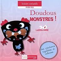 Doudous monstres par Laëtitia Anne