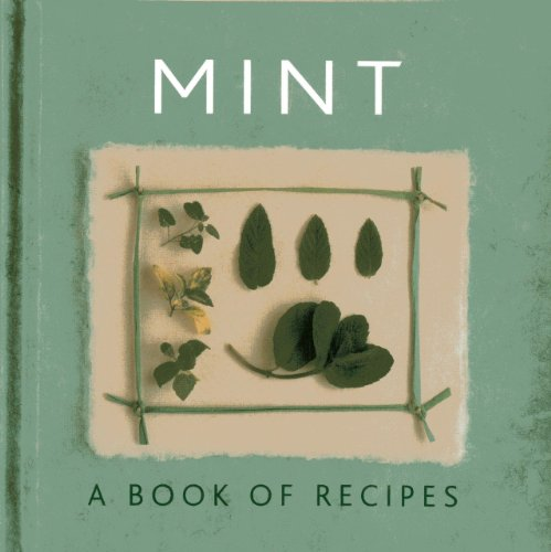 Mint: A Book of Recipes
