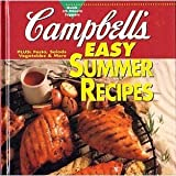 Campbell's Easy Summer Recipes, Better Homes and Gardens Editors, 0696204053