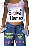 The Broke Diaries: The Completely True and Hilarious Misadventures of a Good Girl Gone Broke by Angela Nissel (30-Apr-2001) Paperback