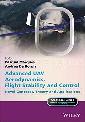 Advanced UAV Aerodynamics, Flight Stability and Control: Novel Concepts, Theory and Applications (Aerospace Series)