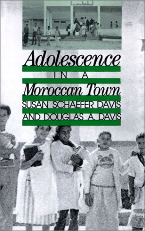 Adolescence in a Moroccan Town (Adolescents in a Changing World series)