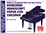 img - for Mel Bay Keyboard Manuscript Paper for Children book / textbook / text book
