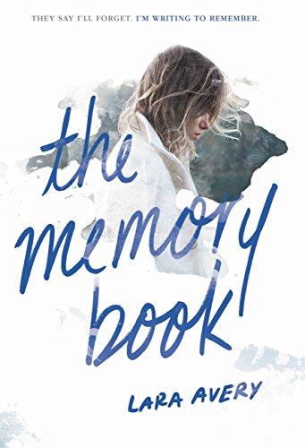 Amazon The Memory Book EBook Lara Avery Kindle Store Cool Feelings Of Past Memories Dp
