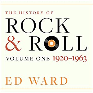 The History of Rock & Roll Audiobook