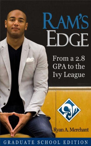 Download RAM's Edge: From a 2.8 GPA to the Ivy League (Graduate School Edition) Pdf
