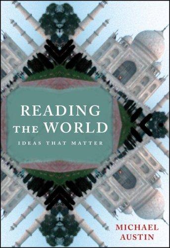 Reading the World: Ideas That Matter