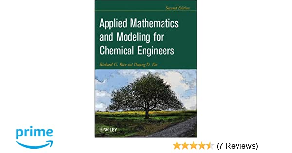 Applied Mathematics And Modeling For Chemical Engineers