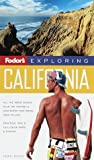 Exploring California, Fodor's Travel Publications, Inc. Staff, 0679002642