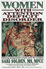 Women with Attention Deficit Disorder: Embracing Disorganization at Home and in the Workplace Paperback