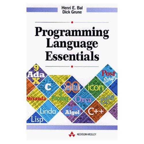 Programming Language Essentials (International Computer Science Series)