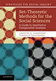 Set-Theoretic Methods for the Social Sciences (Strategies for Social Inquiry)