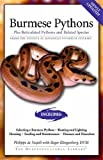 Burmese Pythons: Plus Reticulated Pythons And Related Species (Herpetocultural Library)