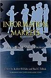 Information Markets, Robert Hahn, Paul Tetlock, 0844742287