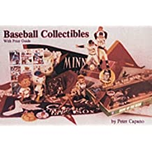Baseball Collectibles: With Price Guide