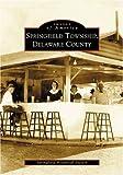 Springfield Township, Delaware County, Springfield Historical Society, 0738513458