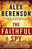 The Faithful Spy, Alex Berenson, 0425244830