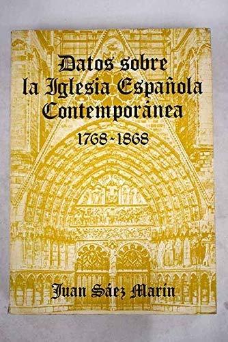 Datos sobre la Iglesia española contemporánea, 1768-1868 España en 3 tiempos: Amazon.es: Sáez Mar¸n, Juan: Libros en idiomas extranjeros