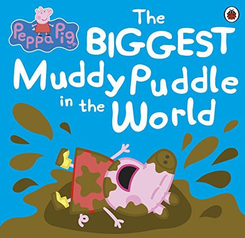 The Biggest Muddy Puddle in the World Picture Book. (Peppa - Pig Muddy