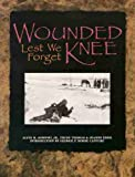 Wounded Knee, Alvin M. Josephy and Trudy Thomas, 0931618452