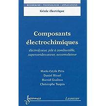 Composants Electrochimiques: Electrolyseur,pile a Combustible