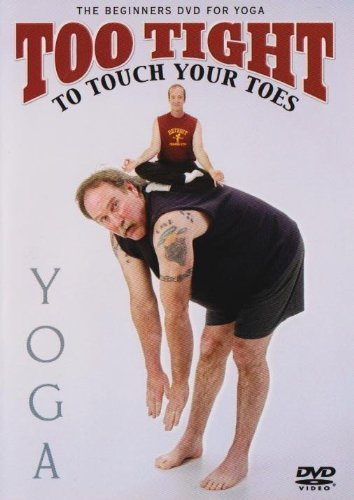 - Too Tight to Touch Your Toes Yoga by Tee Cardin