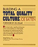 img - for Building a Total Quality Culture (50-Minute Series) book / textbook / text book