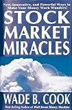 Stock Market Miracles, Wade Cook, 0910019711